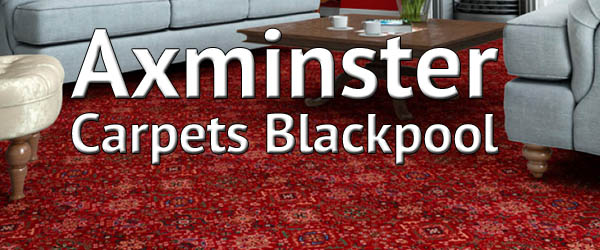 Axminster Carpets Blackpool
